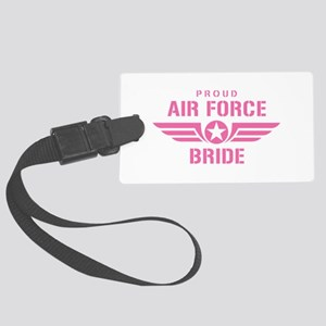 Proud Air Force Bride W [pink] Large Luggage Tag